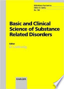 Basic And Clinical Science Of Substance Related Disorders