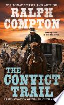 Ralph Compton the Convict Trail