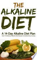 The Alkaline Diet  A 14 Day Alkaline Diet Plan