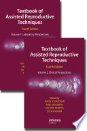 Textbook of Assisted Reproductive Techniques  Fourth Edition  Two Volume Set  Book