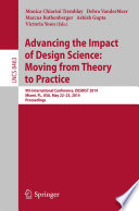 Advancing the Impact of Design Science  Moving from Theory to Practice