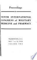 Tenth International Congress of Military Medicine and Pharmacy: Proceedings