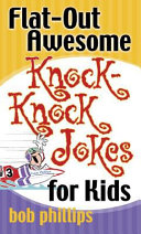 Flat Out Awesome Knock Knock Jokes for Kids