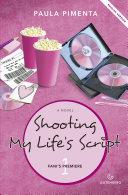 Shooting My Life's Script