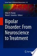 Bipolar Disorder  From Neuroscience to Treatment