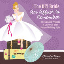 The DIY Bride, an Affair to Remember