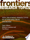 New treatment perspectives in autism spectrum disorders