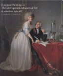 European Paintings in the Metropolitan Museum of Art by Artists Born Before 1865