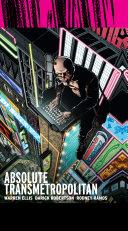 Absolute Transmetropolitan Vol  1  New Printing