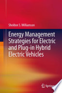 Energy Management Strategies For Electric And Plug In Hybrid Electric Vehicles