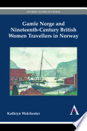 Gamle Norge and Nineteenth Century British Women Travellers in Norway