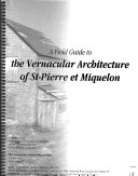 A Field Guide to the Vernacular Architecture of St Pierre Et Miquelon