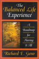 The Balanced Life Experience