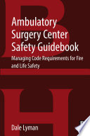 Ambulatory Surgery Center Safety Guidebook
