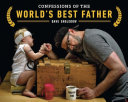 Confessions of the World's Best Father