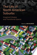 The Life of the North American Suburbs