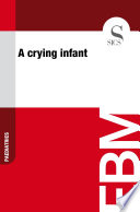 A crying infant