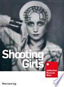 Vienna's Shooting Girls