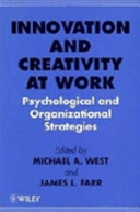 Innovation and Creativity at Work Book