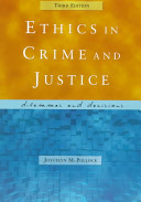 Ethics in Crime and Justice