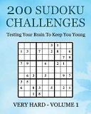 200 Sudoku Challenges   Very Hard   Volume 1