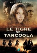 Le Tigre de Tarcoola : L'intégrale