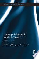 Language  Politics and Identity in Taiwan Book