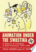 Animation Under The Swastika