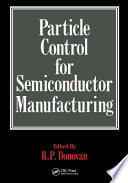 Particle Control For Semiconductor Manufacturing Book PDF