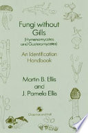 Fungi Without Gills (Hymenomycetes and Gasteromycetes)