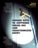 Hidden Keys to Software Break Ins and Unauthorized