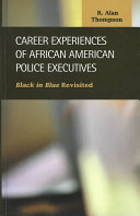 Career Experiences Of African American Police Executives Book PDF