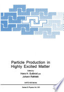 Particle Production in Highly Excited Matter Book