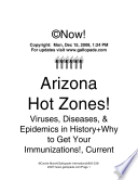 Arizona Hot Zones  Viruses  Diseases  and Epidemics in Our State s History