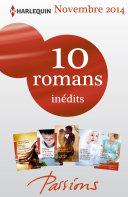 10 romans Passions inédits + 1 gratuit (no500 à 504 - novembre 2014)