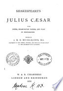 Shakespeare S Julius C Sar With Notes Examination Papers And Plan Of Preparation Ed By J M D Meiklejohn