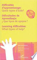 Difficultés d'apprentissage, quels types d'aide?