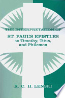 Interpretation Of St Paul S Epistles To Timothy Titus And Philemon