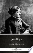 Jo   s Boys by Louisa May Alcott   Delphi Classics  Illustrated