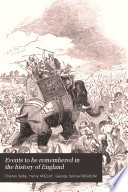 Events to be remembered in the history of England