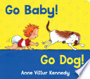 Go Baby  Go Dog  Book PDF