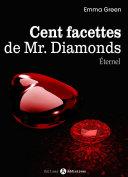 Pdf Les 100 Facettes de Mr. Diamonds - Volume 13 : Éternel Telecharger