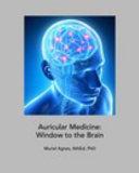 Auricular Medicine  Window to the Brain Book