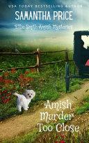 Amish Murder Too Close