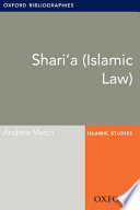 Shari A Islamic Law Oxford Bibliographies Online Research Guide