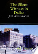 The Silent Witness in Dallas