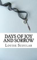 Days of Joy and Sorrow