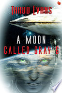 A Moon Called Gray 6 Book