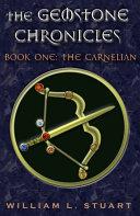 Pdf The Gemstone Chronicles Book One: The Carnelian
