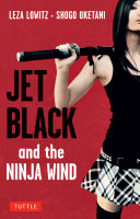 Jet Black and the Ninja Wind ebook